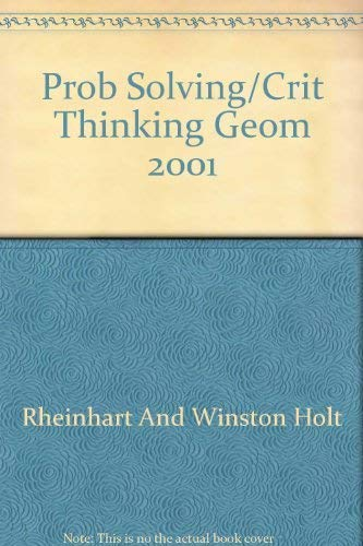 Holt Geometry: Problem Solving / Critical Thinking Masters: Holt, Rinehart and Winston