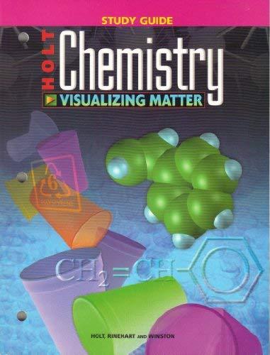 9780030543692: Holt Chemistry: Visualizing Matter- Study Guide