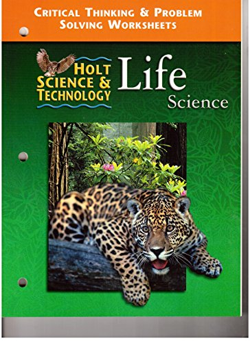 9780030543784: Holt Science and Technology: Life: Critical Thinking and Problem Worksheets