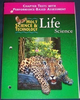 9780030543821: Holt Science and Technology : Life: Chapter Tests with Assessment