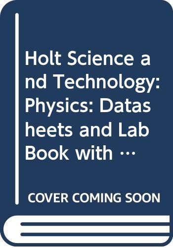 9780030544088: Holt Science and Technology: Physics: Datasheets and Lab Book with Answer Key