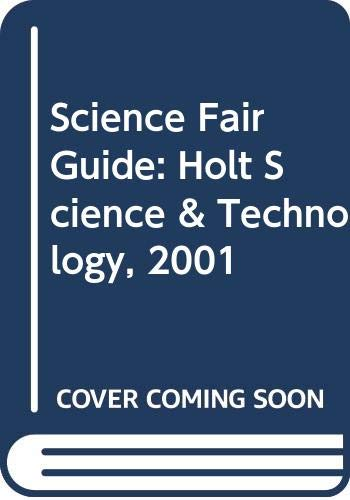 9780030544248: Science Fair Guide: Holt Science & Technology, 2001