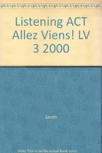 9780030544446: Listening ACT Allez Viens! LV 3 2000