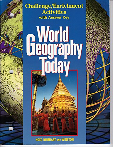 9780030544736: World Geography Today: Challenge / Enrichment Activities with Answer Key