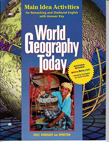 9780030544743: Main Idea Activities for Reteaching and Sheltered English with Answer Key World Geography Today
