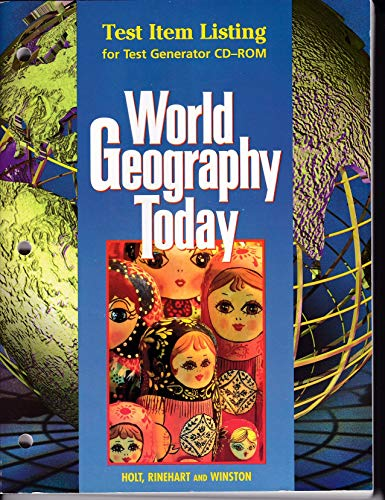 9780030544835: World Geography Today: Test Item Listing for Test Generator