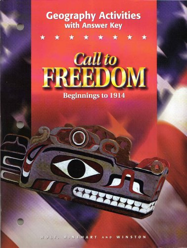 9780030544934: Call to Freedom Beginnings to 1914 Geography Activities with Answer Key