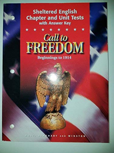 9780030545047: Call to Freedom: Beginnings to 1914 (Sheltered English Chapter and Unit Tests)