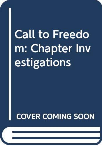 9780030545214: Call to Freedom: Chapter Investigations