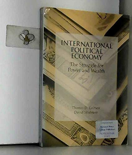9780030545894: International Political Economy: The Struggle for Power and Wealth