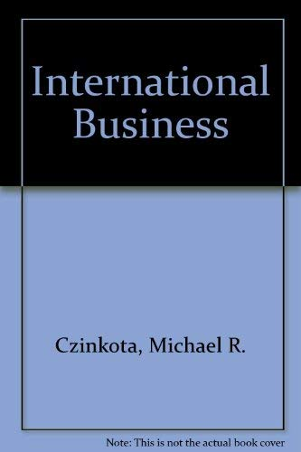 International Business: Michael R. Czinkota,