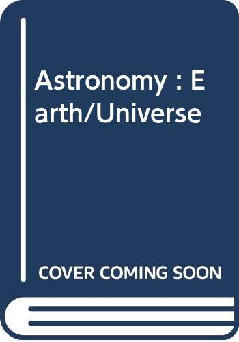 9780030546679: Astronomy: Earth/Universe, Testbank