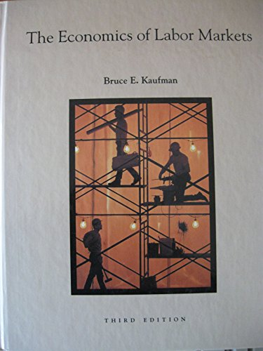 9780030546990: The Economics of Labor Markets (The Dryden Press series in economics)