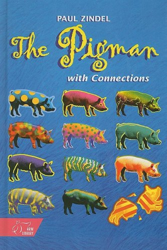The Pigman With Connections: Paul Zindel