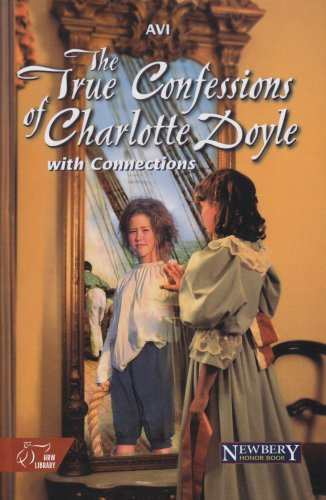 9780030547096: The True Confessions of Charlotte Doyle: With Connections (HRW Library)