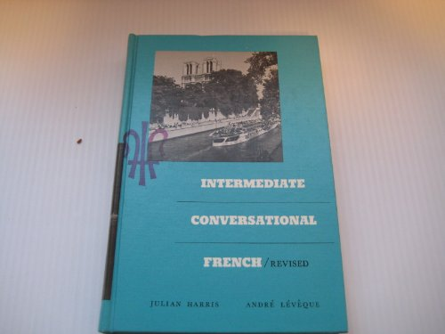 9780030547706: Intermediate Conversational French