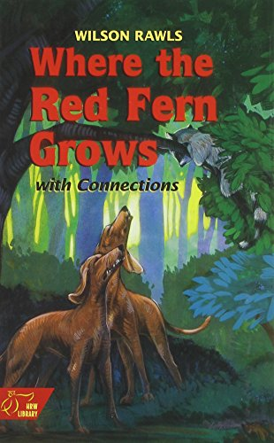 9780030547744: Where the Red Fern Grows W/Connections: Student Edition (Holt McDougal Library)
