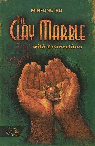 9780030547874: The Clay Marble, with Connections (HRW Library)