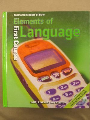 9780030547942: Elements of Language, 1st Course, Grade 7, Annotated Teacher's Edition