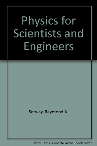 9780030548147: Physics for Scientists and Engineers