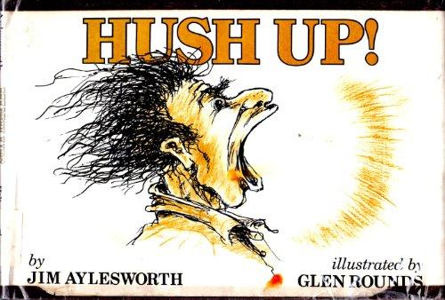 9780030548413: Hush Up!