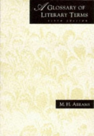 9780030549823: A Glossary of Literary Terms, Sixth Edition