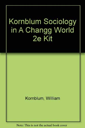 9780030549984: Sociology in a Changing World/Book and Workbook