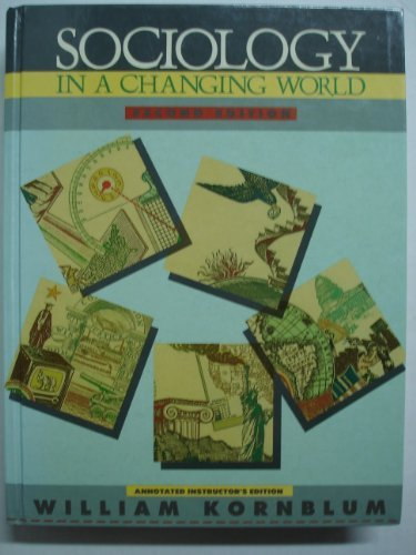 9780030549991: Sociology in a changing world