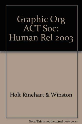 9780030550263: Holt Sociology: The Study of Human Relationships: Graphic Organizer Activity Grades 9-12
