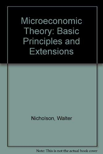 9780030550430: Microeconomic Theory: Basic Principles and Extensions