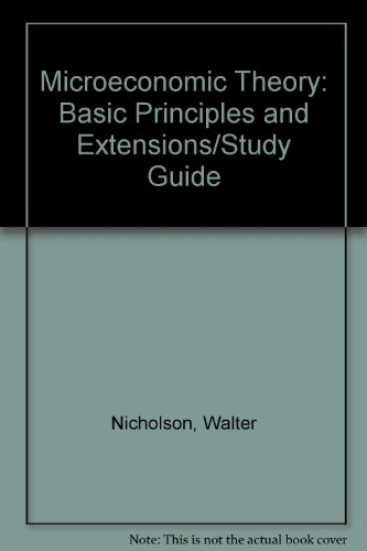 9780030550447: Microeconomic Theory: Basic Principles and Extensions/Study Guide