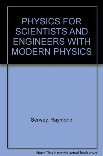 9780030551321: Physics for Scientists and Engineers With Modern Physics