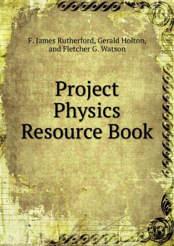 9780030551512: Project Physics Resource Book