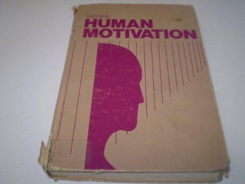 9780030552267: Human Motivation