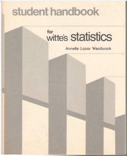 9780030552366: Student handbook for Witte's Statistics