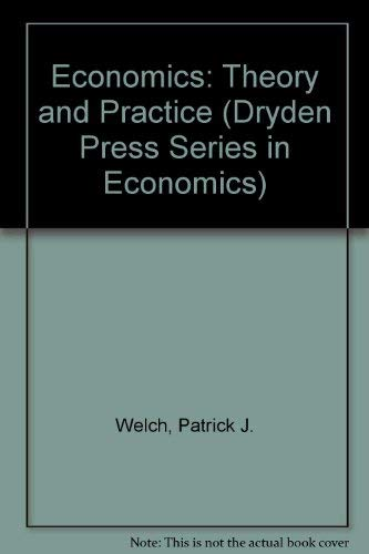 9780030552380: Economics, Theory and Practice (Dryden Press Series in Economics)