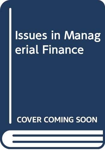 9780030552410: Issues in Managerial Finance (The Dryden Press series in finance)