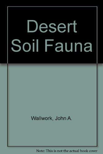 9780030553066: Desert Soil Fauna