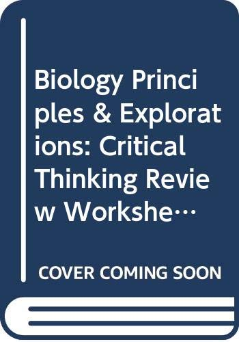 9780030553233: Biology Principles & Explorations: Critical Thinking Review Worksheets with Answer Key