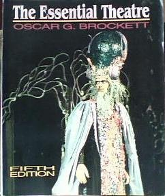 9780030553530: The Essential Theatre