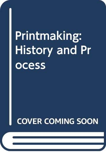 9780030553585: Printmaking: History and Process