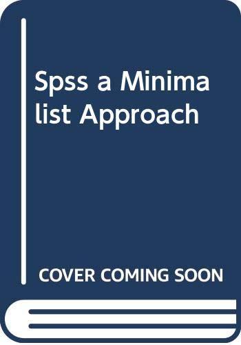 9780030553929: Spss a Minimalist Approach