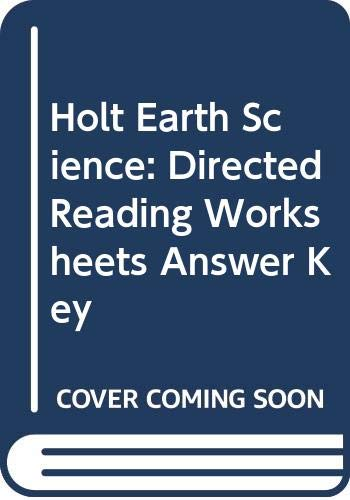 9780030554131: Holt Earth Science: Directed Reading Worksheets Answer Key