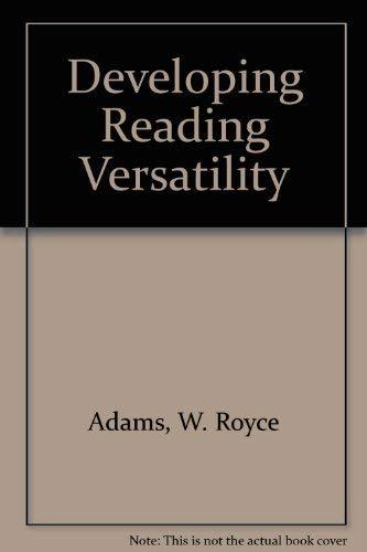9780030554162: Developing Reading Versatility