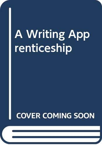 9780030554216: A Writing Apprenticeship