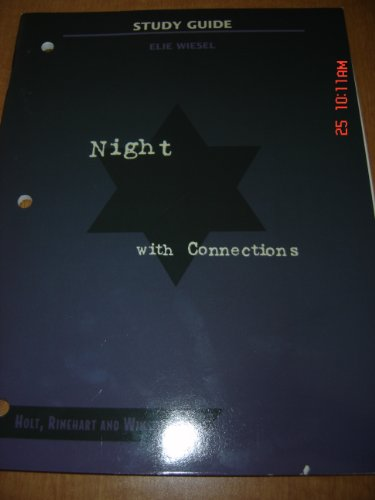 9780030554322: Night w/ Connections - Study Guide (elsie wiesel) Edition: Holt Rinehart and Winston