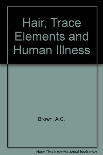 9780030554414: Hair, Trace Elements, and Human Illness