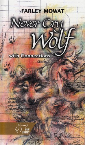 9780030554582: Holt McDougal Library, High School with Connections: Individual Reader Never Cry Wolf (Hrw Library)
