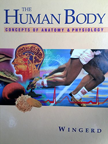 9780030555077: The Human Body: Concepts of Anatomy and Physiology