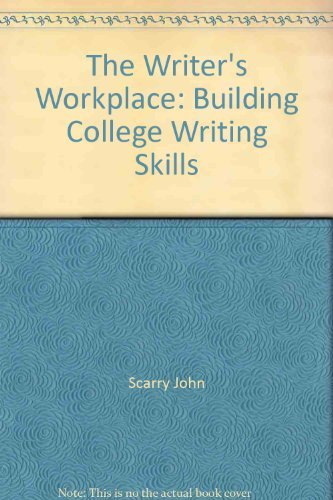 9780030555381: The writer's workplace: Building college writing skills